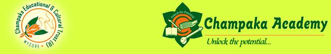 Champaka Academy, Champaka Educational & Cultural Trust Mysore, Classes at Activity Center, Bharatanatyam, Classical music, Drawing & Painting, Yoga,, Spoken English, Summer Art & Yoga Camp-Grade 5 to 8 by experts, Summer Kids Camp-Grade 1 to 4 by passionate teachers